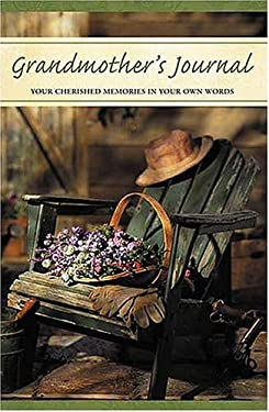 Grandmother's Journal: Your Cherished Memories in Your Own Words 9781404101975