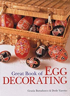 Great Book of Egg Decorating 9781402711602