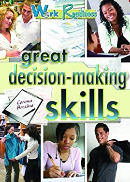 Great Decision-Making Skills 9781404214224