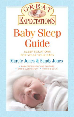 Baby Sleep Guide: Sleep Solutions for You & Your Baby 9781402758157