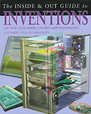 The Inside & Out Guide to Inventions 9781403490858