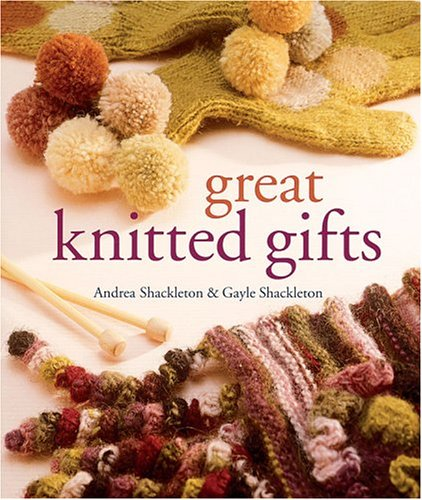 Great Knitted Gifts 9781402713231