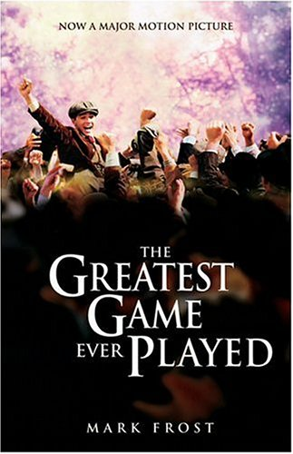 Greatest Game Ever Played, the Movie Tie-In Edition 9781401308124