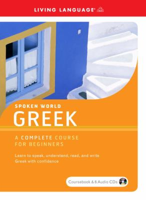 Greek: A Complete Course for Beginners [With Paperback Book] 9781400024599