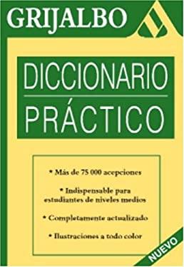 Grijalbo Diccionario Practico 9781400092833