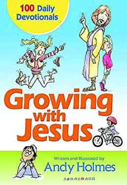 Growing with Jesus: 100 Daily Devotionals 9781400308828