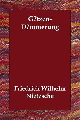 Gtzen-Dmmerung 9781406808308