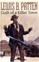 Guilt of a Killer Town 9781405681452