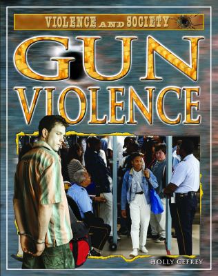 Gun Violence 9781404217935