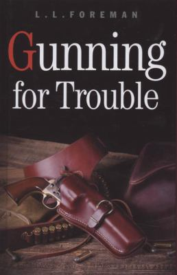Gunning for Trouble 9781405682121