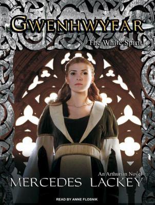 Gwenhwyfar: The White Spirit 9781400163816