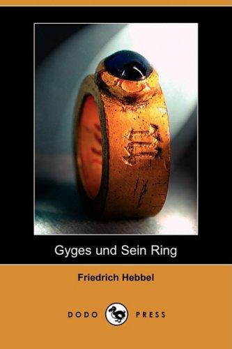 Gyges Und Sein Ring (Dodo Press) 9781409927921