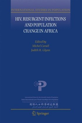 HIV, Resurgent Infections and Population Change in Africa 9781402061721