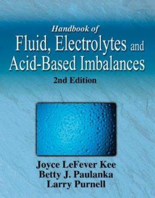 Handbook of Fluid, Electrolyte & Acid-Base Imbalances 2e 9781401810337