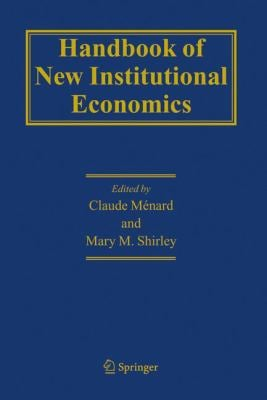 Handbook of New Institutional Economics 9781402026874