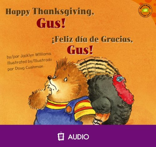 Happy Thanksgiving, Gus!/Feliz Dia de Gracia, Gus! 9781404844605
