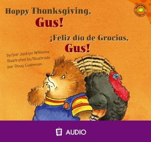 Happy Thanksgiving, Gus!/Feliz Dia de Gracia, Gus!