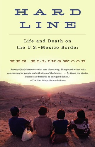 Hard Line: Life and Death on the U.S.-Mexico Border 9781400033676