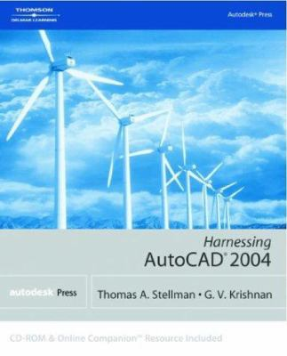 Harnessing AutoCAD 2004 [With CDROM] 9781401850791