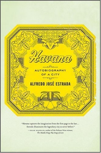 Havana: Autobiography of a City 9781403975393