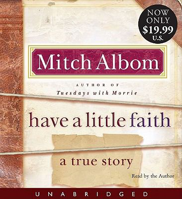 Have a Little Faith: A True Story 9781401326111