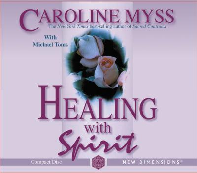 Healing with Spirit 9781401904487
