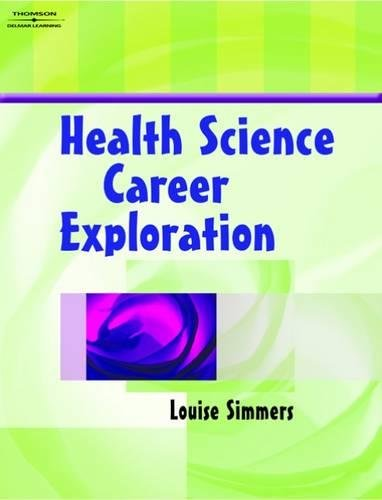 Health Science Career Exploration 9781401858094