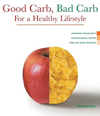 Health Series: Good Carb, Bad Carb for a Healthy Lifestyle 9781402719639