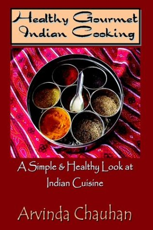 Healthy Gourmet Indian Cooking 9781403339355