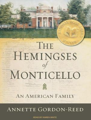 The Hemingses of Monticello: An American Family 9781400109753