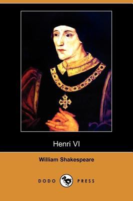 Henri VI (Dodo Press) 9781409952626
