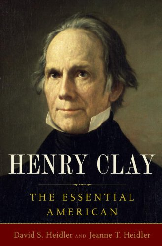 Henry Clay: The Essential American 9781400067268