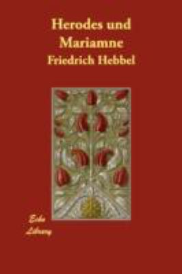 Herodes Und Mariamne 9781406873238
