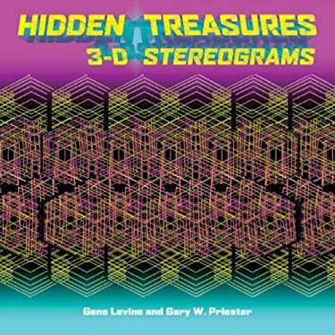 Hidden Treasures: 3-D Stereograms 9781402751455