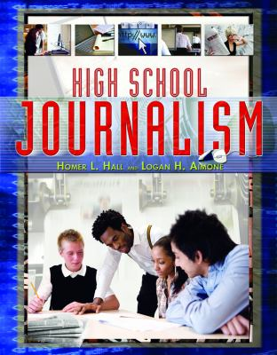 High School Journalism 9781404218314