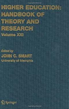 Higher Education: Handbook of Theory and Research, Volume XXI 9781402045097