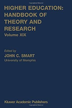 Higher Education: Handbook of Theory and Research: Volume XIX 9781402019197
