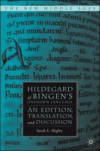 Hildegard of Bingen's Unknown Language: An Edition, Translation, and Discussion 9781403976734