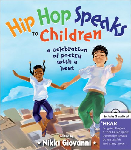 Hip Hop Speaks to Children: A Celebration of Poetry with a Beat [With CD] 9781402210488