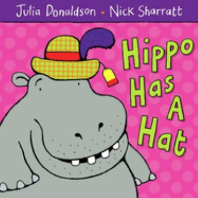Hippo Has a Hat 9781405021920
