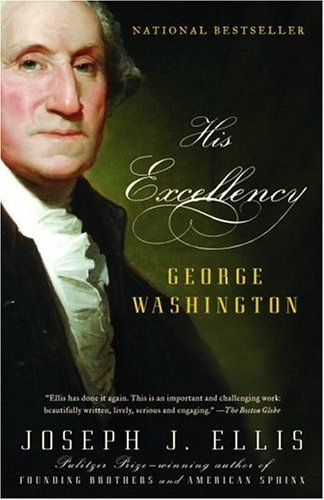 His Excellency: George Washington 9781400032532