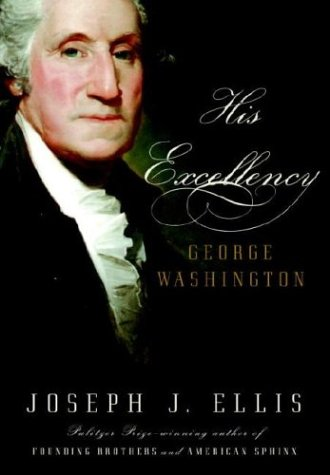 His Excellency: George Washington 9781400040315