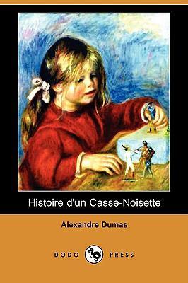 Histoire D'Un Casse-Noisette (Dodo Press) 9781409924586
