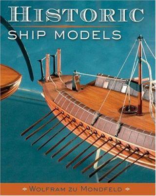 Historic Ship Models 9781402721861