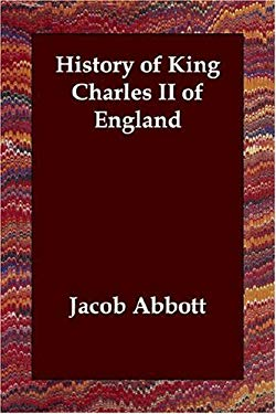 History of King Charles II of England 9781406802412