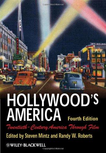 Hollywood's America: Twentieth-Century America Through Film 9781405190039