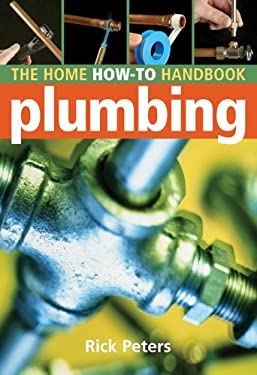 Home How-To Handbook: Plumbing 9781402741968