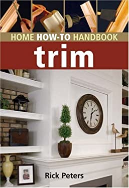 Home How-To Handbook Trim 9781402748110
