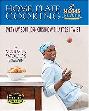 Home Plate Cooking: Everyday Southern Cuisine with a Fresh Twist 9781401602024
