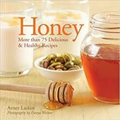 Honey: More Than 75 Delicious Recipes 6060084